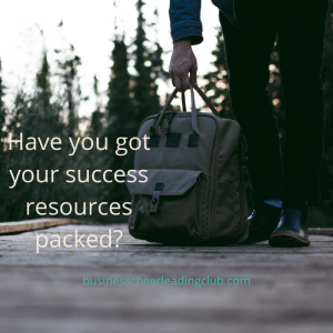 have you got your success resources packed
